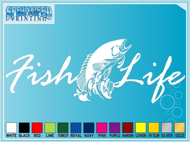 FISH LIFE cut vinyl decal sticker #1 Salt Fishing Life