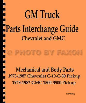 Chevy Pickup Truck Parts Interchange Manual 1987 1986 1985 1984 1983